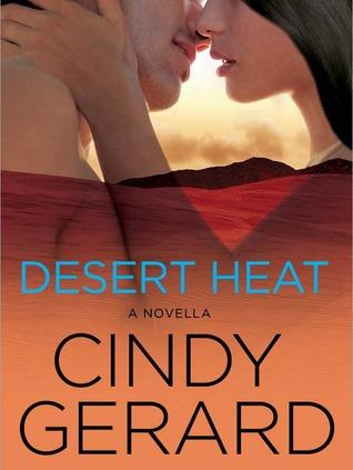 Desert Heat: A Novella