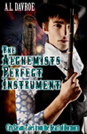 The Alchemist's Perfect Instrument