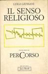 Il senso religioso. Volume primo del PerCorso