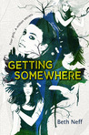 Getting Somewhere by Beth Neff