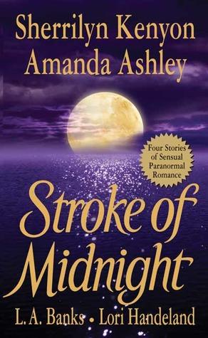 Stroke of Midnight (Dark-Hunter Universe, #6.5; Nightcreature, #1.5; Vampire Huntress Legend, #3.5)