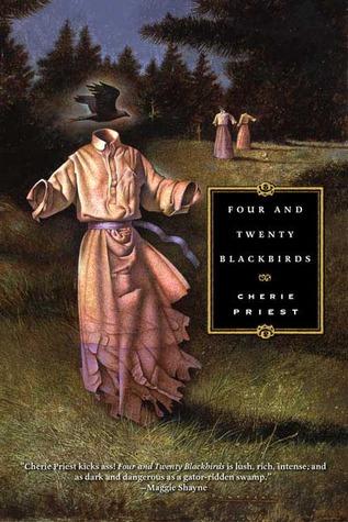 Four and Twenty Blackbirds (Eden Moore, #1)