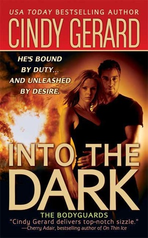 Into the Dark (Bodyguard, #6)