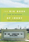 The Big Book of Irony by Jon Winokur