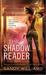 The Shadow Reader by Sandy Williams