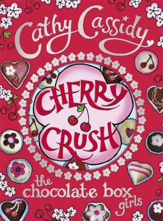Cherry Crush (Chocolate Box Girls #1)