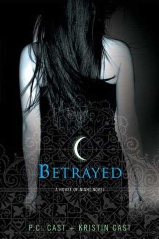 Betrayed (House of Night, #2)