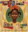 The Chicken-Chasing Queen of Lamar County by Janice N. Harrington