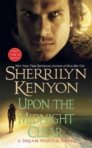 Upon the Midnight Clear (Dream-Hunter, #3; Dark-Hunter, #14)