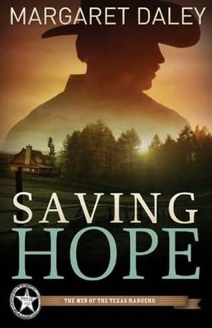 Saving Hope (Men of the Texas Rangers #1)