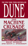 Dune: The Machine Crusade (Legends of Dune, #2)