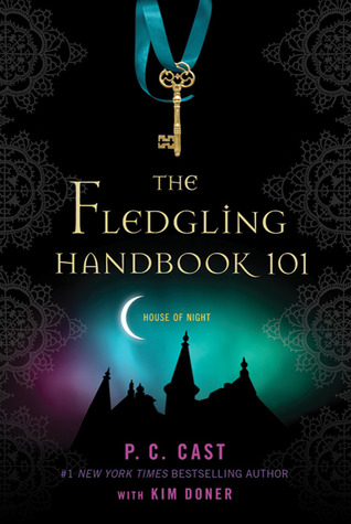 The Fledgling Handbook 101 P.C. Cast and Kristin Cast epub download and pdf download