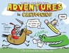 Adventures in Cartooning by James Sturm