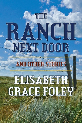 The Ranch Next Door and Other Stories