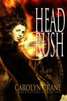 Head Rush by Carolyn Crane
