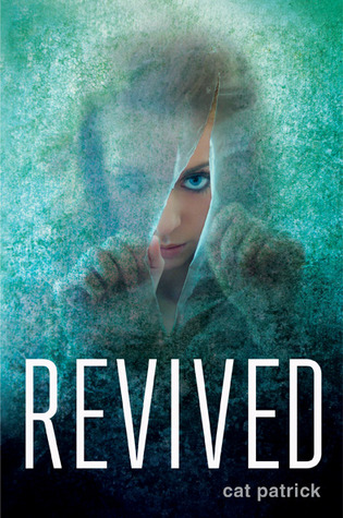 Revived by Cat Patrick | Review