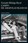 Campo de amapolas blancas (Coleccion Andanzas)