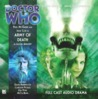 Doctor Who: Army of Death (Big Finish Audio Drama, #155)