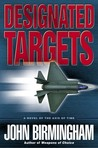 Designated Targets (Axis of Time, #2)