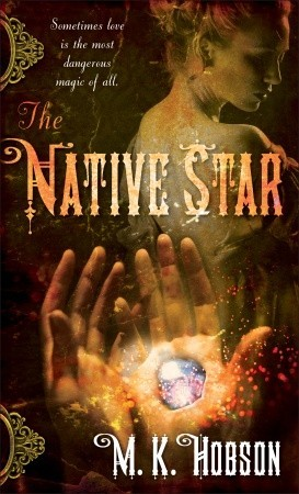 The Native Star (Veneficas Americana, #1)