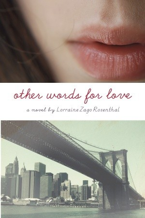 Leslie's Review: Other Words for Love by Lorraine Zago Rosenthal