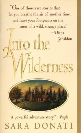 Into the Wilderness (Wilderness #1)