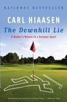 The Downhill Lie: A Hacker's Return to a Ruinous Sport price comparison at Flipkart, Amazon, Crossword, Uread, Bookadda, Landmark, Homeshop18