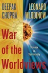 War of the Worldviews by Deepak Chopra