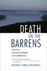 Death on the Barrens by George James Grinnell