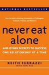 Never Eat Alone: And Other Secrets To Success, One Relationship At A Time price comparison at Flipkart, Amazon, Crossword, Uread, Bookadda, Landmark, Homeshop18