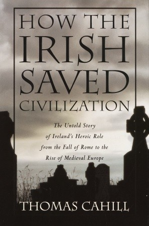 how the irish saved civilization How the irish saved civilization - ebook written by thomas cahill read this book using google play books app on your pc, android, ios devices download for offline reading, highlight, bookmark or take notes while you read how the irish saved civilization.