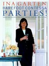 Barefoot Contessa Parties! by Ina Garten