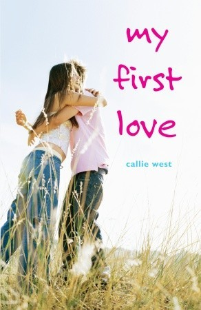 Review: My First Love by Callie West