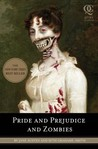 Pride and Prejudice and Zombies: The Classic Regency Romance-Now with Ultraviolent Zombie Mayhem price comparison at Flipkart, Amazon, Crossword, Uread, Bookadda, Landmark, Homeshop18