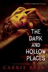 The Dark and Hollow Places by Carrie Ryan