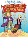 The Mad, Mad, Mad, Mad Treasure Hunt by Megan McDonald