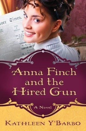 Anna Finch and the Hired Gun (Women of the West Series #2)
