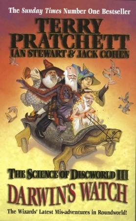 Darwin's Watch (Science of Discworld #3)  -  Terry Pratchett, Ian Stewart, Jack Cohen