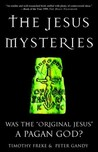 The Jesus Mysteries by Timothy Freke