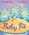 Baby Pie