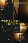 Woman with Birthmark (Inspector Van Veeteren #4)