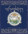 Wizardology by Dugald A. Steer