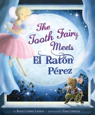 The Tooth Fairy Meets El Raton Perez
