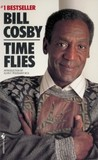 Time Flies by Bill Cosby