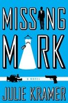 Missing Mark (Riley Spartz, #2)