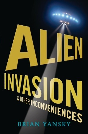 Book Review: Alien Invasions and Other Inconveniences