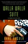 Walla Walla Suite: (A Room with No View) A Novel