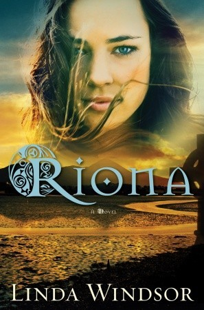 Riona: A Novel (The Fires of Gleannmara)