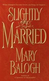 Slightly Married (Bedwyn Saga, #1)