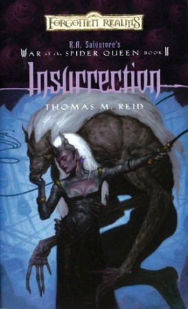Insurrection (The War of the Spider Queen #2) - Thomas M Reid